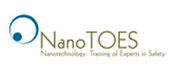 Nanotechnology: Training Of Experts in Safety (NanoTOES)